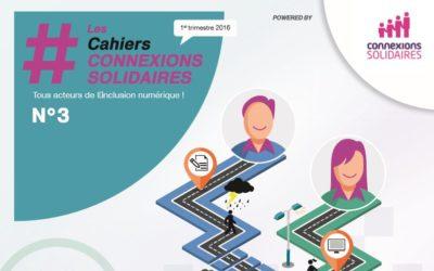 Sortie du 3ème numéro des Cahiers Connexions Solidaires